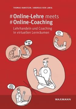#Online-Lehre meets #Online-Coaching von Hanstein,  Thomas, Lanig,  Andreas Ken