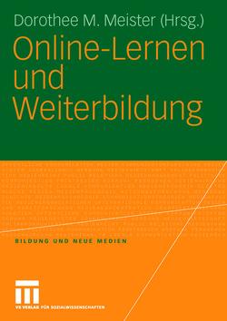 Online-Lernen und Weiterbildung von Meister,  Dorothee M.
