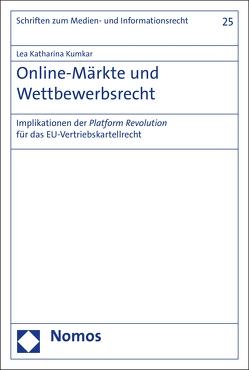 Online-Märkte und Wettbewerbsrecht von Kumkar,  Lea Katharina
