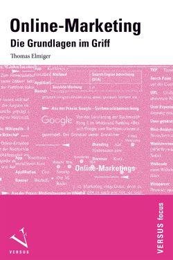 Online-Marketing von Elmiger,  Thomas