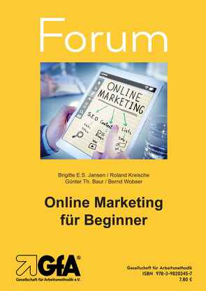 Online Marketing für Beginner von Baur,  Günter Th., Jansen,  Brigitte E.S., Kreische,  Roland, Wobser,  Bernd