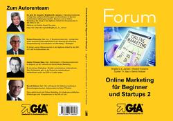 Online Marketing für Beginner und Startups 2 von Baur,  Günther Th., Jansen,  Brigitte E.S., Kreische,  Roland, Wobser,  Bernd