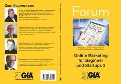 Online Marketing für Beginner und Startups / Online Marketing für Beginner und Startups 3 von Baur,  Günter Th., Jansen,  Brigitte E.S., Jansen,  Brigitte E.S. Jansen, Kreische,  Roland