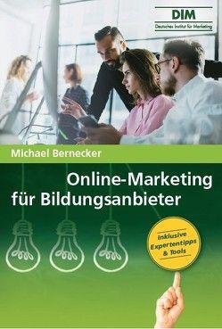 Online Marketing für Bildungsanbieter von Bernecker,  Michael