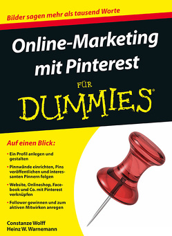 Online-Marketing mit Pinterest für Dummies von Warnemann,  Heinz W., Wolff,  Constanze