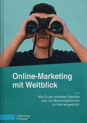 Online-Marketing mit Weitblick von Krause,  Henning