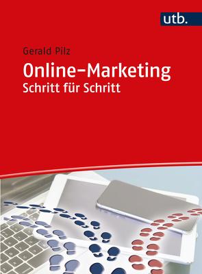 Online-Marketing Schritt für Schritt von Pilz,  Gerald