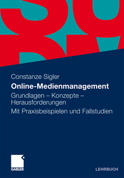 Online-Medienmanagement von Sigler,  Constanze