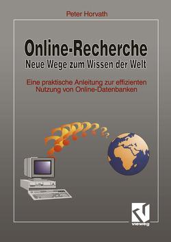 Online-Recherche Neue Wege zum Wissen der Welt von Horváth,  Péter