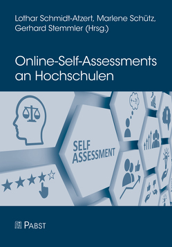 Online-Self-Assessments an Hochschulen von Schmidt-Atzert,  Lothar, Schütz,  Marlene, Stemmler,  Gerhard