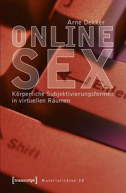 Online-Sex von Dekker,  Arne