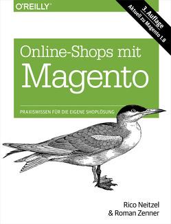 Online-Shops mit Magento von Neitzel,  Rico, Zenner,  Roman