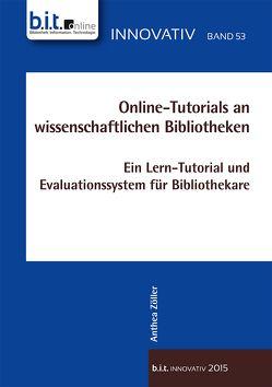 Online-Tutorials an wissenschaftlichen Bibliotheken von Zöller,  Anthea
