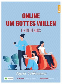 Online um Gottes willen von Vollkommer,  Nicola