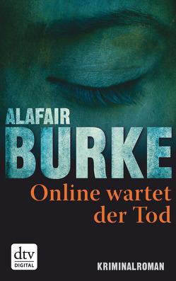 Online wartet der Tod von Burke,  Alafair, Wallbaum,  Susanne
