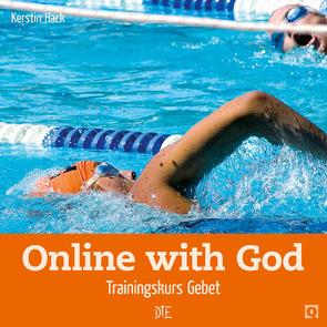 Online with God von Hack,  Kerstin