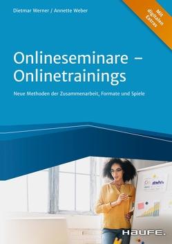 Onlineseminare – Onlinetraining von Weber,  Annette, Werner,  Dietmar