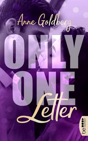Only One Letter von Goldberg,  Anne