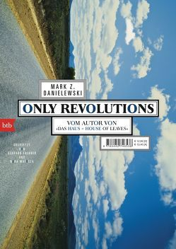 Only Revolutions von Danielewski,  Mark Z., Falkner,  Gerhard, Matocza,  Nora