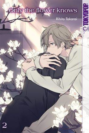 Only the flower knows 02 von Takarai,  Rihito