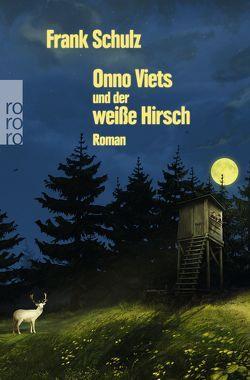 Onno Viets und der weiße Hirsch von Schulz,  Frank