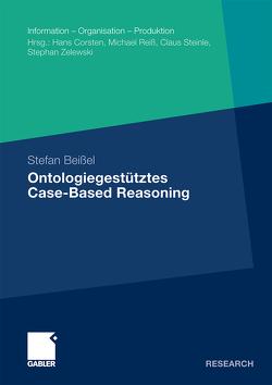 Ontologiegestütztes Case-Based Reasoning von Beißel,  Stefan