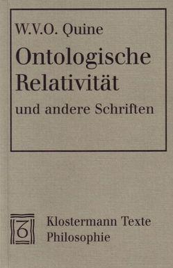 Ontologische Relativität und andere Schriften von Quine,  Willard van Orman, Spohn,  Wolfgang