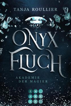 Onyxfluch (Akademie der Magier 2) von Roullier,  Tanja