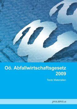 Oö. Abfallwirtschaftsgesetz 2009 von proLIBRIS VerlagsgesmbH