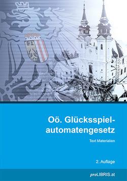 Oö. Glücksspielautomatengesetz von proLIBRIS VerlagsgesmbH