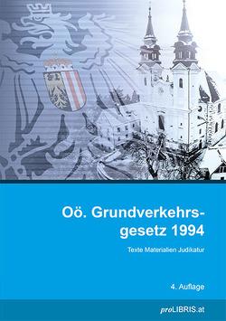 Oö. Grundverkehrsgesetz 1994 von proLIBRIS VerlagsgesmbH