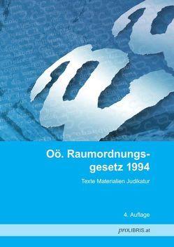 Oö. Raumordnungsgesetz 1994 von proLIBRIS VerlagsgesmbH