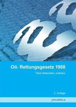 Oö. Rettungsgesetz 1988 von proLIBRIS VerlagsgesmbH