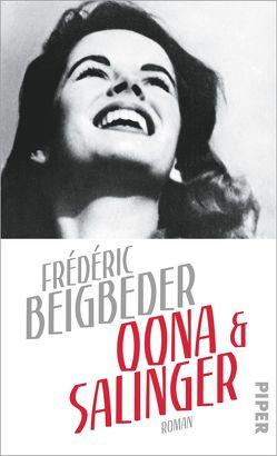 Oona und Salinger von Beigbeder,  Frédéric, Scheffel,  Tobias