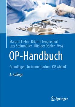 OP-Handbuch von Döhler,  Rüdiger, Lengersdorf,  Brigitte, Liehn,  Margret, Steinmüller,  Lutz