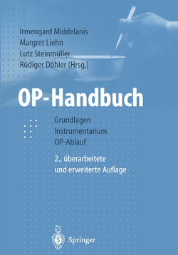 OP-Handbuch von Döhler,  Rüdiger, Liehn,  Margret, Middelanis-Neumann,  Irmengard, Steinmüller,  Lutz, Teichmann,  W.