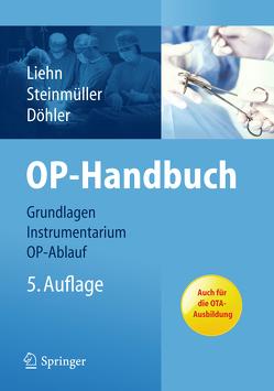 OP-Handbuch von Döhler,  Roger, Liehn,  Margret, Steinmüller,  Lutz