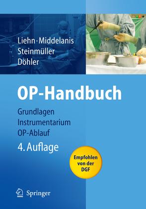 OP-Handbuch von Döhler,  J.R., Liehn,  M., Middelanis-Neumann,  I., Steinmüller,  L.