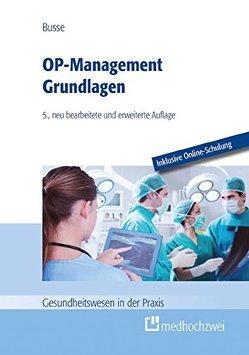 OP-Management Grundlagen von Busse,  Thomas