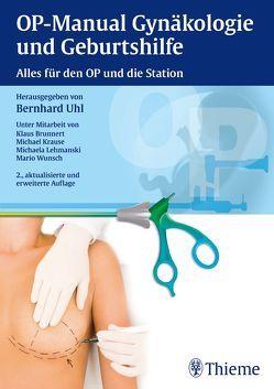 OP-Manual der Gynäkologie und Geburtshilfe von Uhl,  Bernhard
