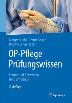 OP-Pflege Prüfungswissen von Lengersdorf,  Brigitte, Liehn,  Margret, Sauer,  Traute
