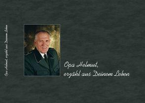 Opa Helmut, erzähl aus Deinem Leben von Helmut ,  Mattke