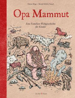 Opa Mammut von Böge,  Dieter, Mölck-Tassel,  Bernd