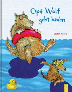 Opa Wolf geht baden von Karch,  Stefan