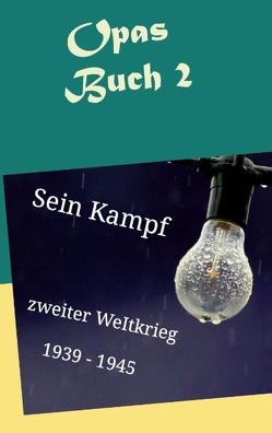 Opas Buch 2 von Kühnert,  Sebastian, Schauffele,  Ernst Hans