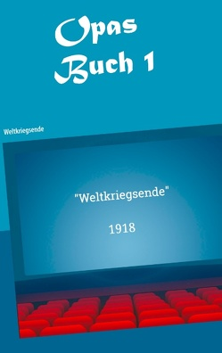 Opas Buch von Kühnert,  Sebastian, Schauffele,  Ernst Hans