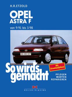 Opel Astra F 9/91 bis 3/98 von Etzold,  Rüdiger