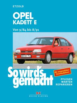 Opel Kadett E von 9/84 bis 8/91 von Etzold,  Rüdiger