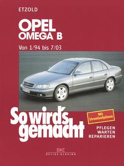 Opel Omega B 1/94 bis 7/03 von Etzold,  Rüdiger