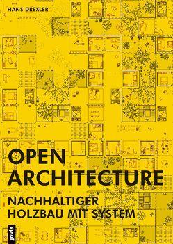 Open Architecture von Drexler,  Hans